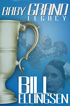Baby Grand Legacy (Gifted Racers Book 1) by [Ellingsen, Bill]