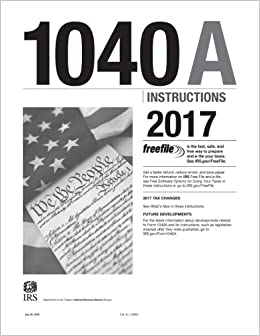1040a Instructions 2017 Internal Revenue Service Irs