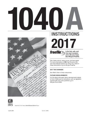 1040a Instructions 2017 Internal Revenue Service Irs