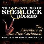 The Adventures of Sherlock Holmes: The Adventure of the Blue Carbuncle   Sir Arthur Conan Doyle