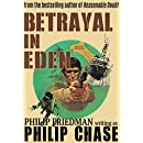 Betrayal in Eden (William Kendall Book 4)