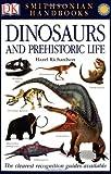 Dinosaurs and Prehistoric Life (Smithsonian Handbooks (Paperback))