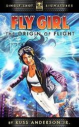 The Origin of Flight (Fly Girl Season 1)