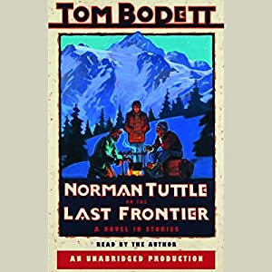 Norman Tuttle on the Last Frontier Audiobook