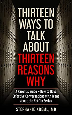 Thirteen Ways to Talk About Thirteen Reasons Why