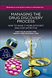 img - for Managing the Drug Discovery Process: How to Make It More Efficient and Cost-Effective book / textbook / text book