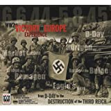 WW2 Victory in Europe Experience: From D-Day to the Destruction of the Third Reich