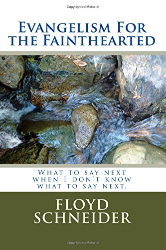 Evangelism For the Fainthearted