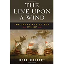 Line Upon a Wind: The Great War At Sea 1793 To 1815