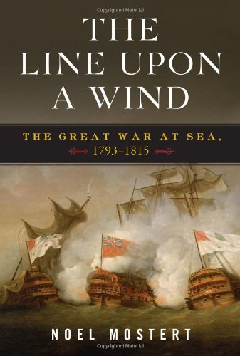 The Line Upon a Wind: The Great War at Sea, 1793-1815 PDF