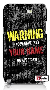 Personalized DIY Custom Name Distressed look Warning Do Not Touch Unique Quality Hard Snap On Case for Samsung Galaxy Note 2 Note II N7100 (WHITE)