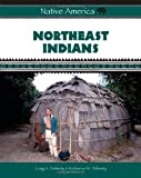 Northeast Indians, Craig A. Doherty and Katherine M. Doherty, 0816059683