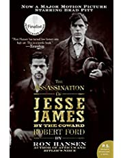 Assassination of Jesse James by the Coward Robert Ford, The: A Novel