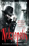Nekropolis: A Matt Richter Novel (The Nekropolis Archives)