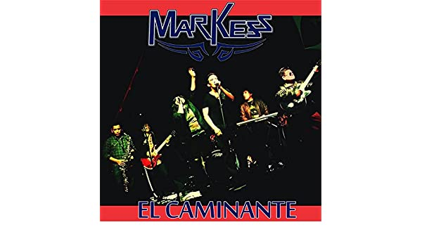 El Caminante by Markess on Amazon Music - Amazon.com