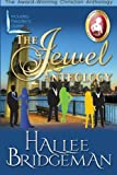 The Jewel Series Anthology: Sapphire Ice, Greater Than Rubies, Emerald Fire, & Topaz Heat