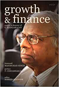 growth and finance essays in honour of c rangarajan - chairman, madras school of economics (collection of papers written in honour of dr c rangarajan) - growth and finance, essays in honour of dr c.