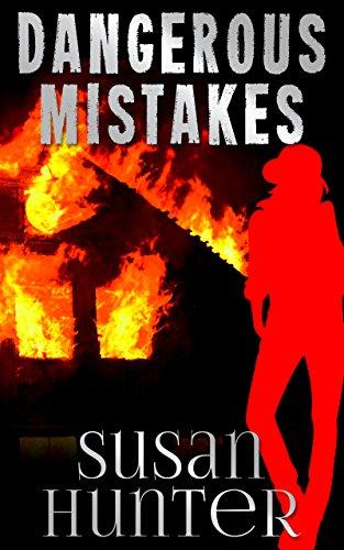Dangerous Mistakes by Susan Hunter
