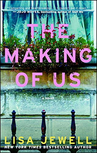 Book cover from The Making of Us: A Novel by Lisa Jewell