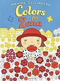 Colors for Zena, Monica Wellington, 0803737432