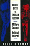 George Bush vs. Saddam Hussein, Roger Hilsman, 0756753260