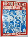 100 Greatest Boxers of All Time, Outlet Book Company Staff and Random House Value Publishing Staff, 0517448262