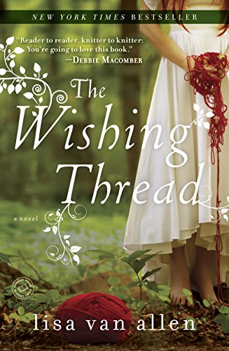The Wishing Thread: A Novel by [Van Allen, Lisa]