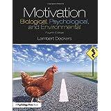 Motivation: Biological, Psychological, and Environmental
