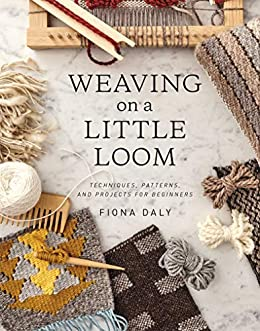 Weaving on a Little Loom by [Daly, Fiona]