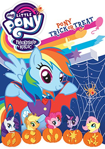 My Little Pony Trick Or Treat (My Little Pony Friendship Is Magic: Pony Trick Or)