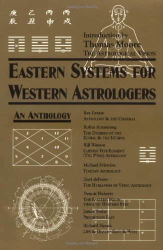 Book cover from Eastern Systems for Western Astrologers: An Anthology by Robin Armstrong et al