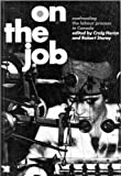 On the Job : Confronting the Labour Process in Canada, Heron, Craig, 0773505997
