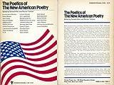The Poetics of the New American Poetry, , 0802151132