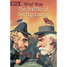 What Was the Battle of Gettysburg? (What Was?)