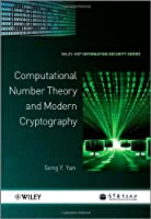 Computational Number Theory and Modern Cryptography Front Cover