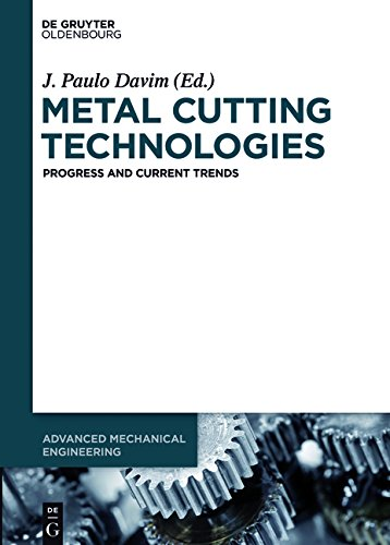 Metal Cutting Technologies: Progress and Current Trends (Advanced Mechanical Engineering)