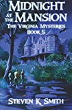 Midnight at the Mansion (The Virginia Mysteries) (Volume 5)