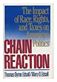 download ebook chain reaction: the impact of race, rights, and taxes on american politics pdf epub