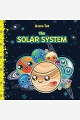 Astro-Tot: The Solar System (Volume 1) Paperback