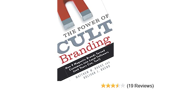 Amazon the power of cult branding how 9 magnetic brands turned amazon the power of cult branding how 9 magnetic brands turned customers into loyal followers and yours can too ebook matthew w ragas fandeluxe Images
