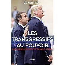 Les transgressifs au pouvoir (French Edition)