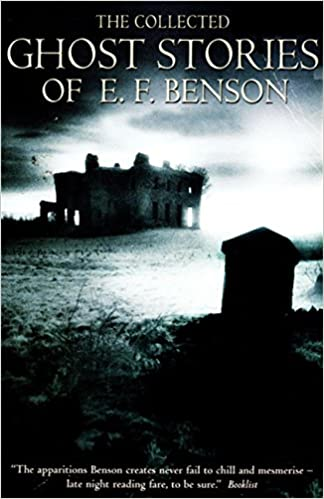 Read The Collected Ghost Stories Of Ef Benson By Ef Benson