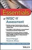 Essentials of WISC-V Assessment (Essentials of Psychological Assessment)