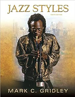 Jazz styles history and analysis 9th edition mark c gridley jazz styles text only 10th tenth edition by m c gridley fandeluxe Images