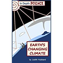 Earth's changing climate (In Depth Science Book 5)