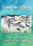 Tommy the Fishboy, Keith Kurlander, 1462645275
