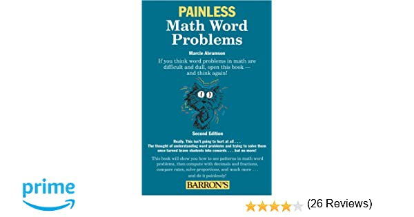Painless Math Word Problems (Painless Series): Marcie Abramson Ed ...