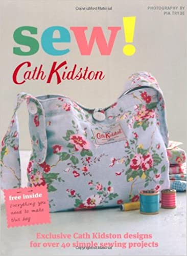 7a712e539e0ef Sew!: Amazon.co.uk: Cath Kidston: 8601404275197: Books