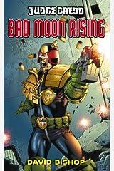 Judge Dredd #2: Bad Moon Rising Kindle Edition
