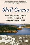 Shell Games, Craig Welch, 0061537144